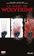 La Mort de Wolverine, Prélude