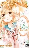 Our Little Secrets, Tome 2