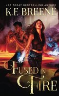 Reagan Somerset, Tome 3 : Fused in Fire