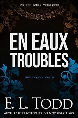 Couverture du livre : Pour toujours, Tome 25 : En eaux troubles