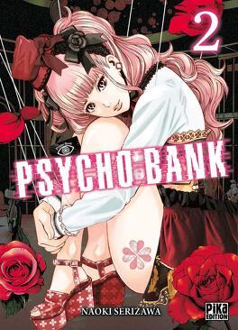 Couverture du livre : Psycho Bank, Tome 2