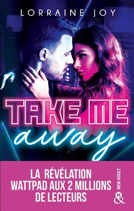 Couverture du livre : Take Me Away