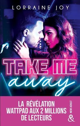 Couverture du livre : Take Me Away