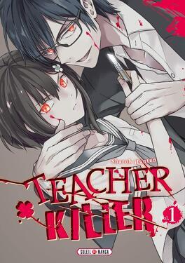 Couverture du livre : Teacher Killer, Tome 1
