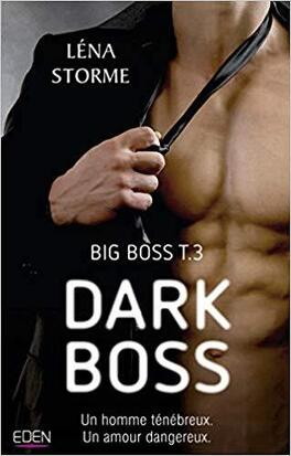 Couverture du livre : Big boss, Tome 3 : Dark boss