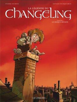 Couverture du livre : La Légende du Changeling, Tome 2 : Le Croque-mitaine