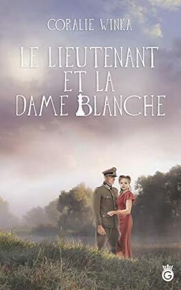 Couverture du livre : Le lieutenant et la dame blanche