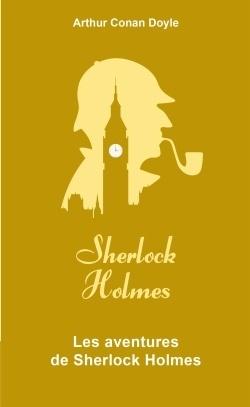 Couverture du livre : Les aventures de Sherlock Holmes