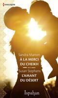 À la merci du cheikh / L'amant du désert