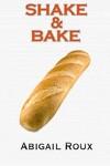 Ty & Zane, Tome 6.5 : Shake & Bake
