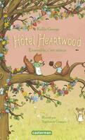 Hôtel Heartwood, Tome 3 : Ensemble, c'est mieux