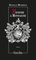 Meurtre à Montaigne