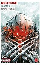 Wolverine, l'Arme X