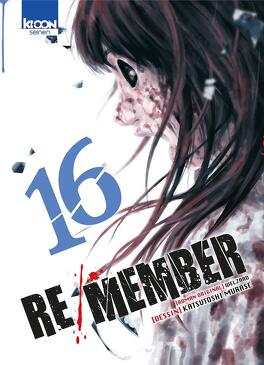 Couverture du livre : Re/Member, tome 16