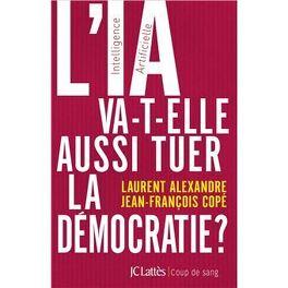 Couverture du livre : L'IA va-t-elle aussi tuer la démocratie ?