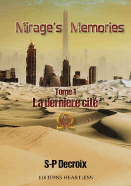 Couverture du livre : Mirage's Memories, Tome 1 : La Dernière Cité