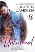 Irresistible Bachelors, Tome 9 : Untamed
