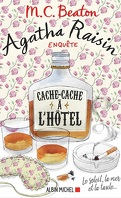 Agatha Raisin enquête, Tome 17 : Cache-cache à l'hôtel