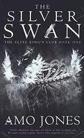 Elite King's Club, Tome 1 : The Silver Swan