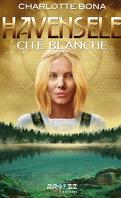 Havensele, Tome 2 : Cité blanche