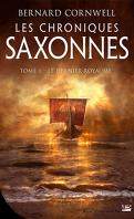 Les Chroniques saxonnes, Tome 1 : Le Dernier royaume