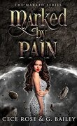 The Marked, Tome 2 : Marked By Pain