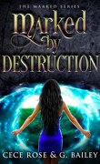 The Marked, Tome 3 : Marked by Destruction