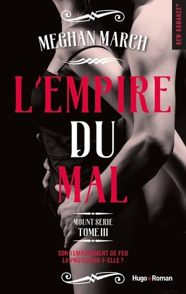 Mount, Tome 3 : L'Empire du mal - Livre de Meghan March