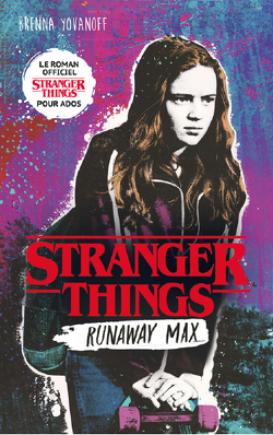 Couverture de Stranger Things : Runaway Max