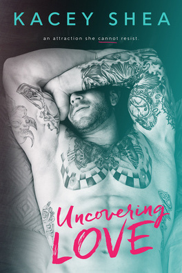 Couverture du livre : Uncovering Love, Tome 1 : Uncovering Love