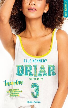 Couverture du livre : Briar U, Tome 3 : The Play