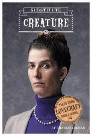 Couverture du livre : Le collège Lovecraft, Tome 4 : La remplaçante