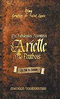Les fabuleuses aventures d'Arielle Petitbois