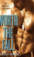 The McKinney Brothers, Tome 1 : Worth the Fall