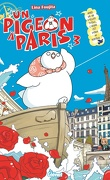 Un pigeon à Paris, Tome 3