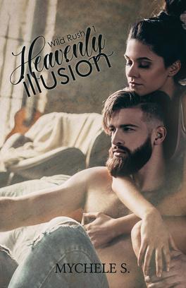 Couverture du livre : Wild Rush, Tome 1 : Heavenly Illusion