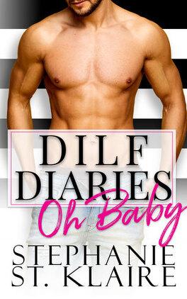 Couverture du livre : DILF Diaries: Oh Baby!