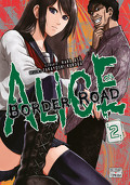 Alice on Border Road, Tome 2