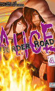Alice on Border Road, Tome 4