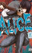 Alice on Border Road, Tome 5
