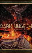Dark Museum, Tome 2 : Le Cri