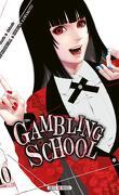 Gambling School, tome 10