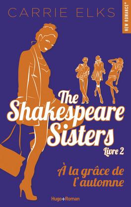 Couverture du livre : The Shakespeare Sisters, Tome 2 : À la grâce de l'automne