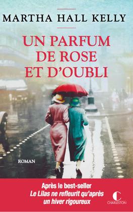 Couverture du livre : Un parfum de rose et d'oubli