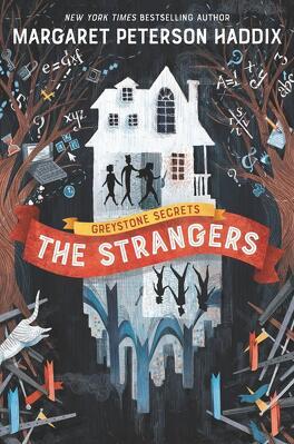 Couverture du livre : Greystone Secrets, Tome 1 : The Strangers