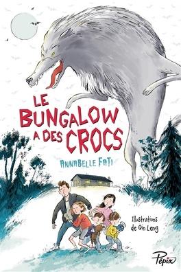 Couverture du livre : Le bungalow a des crocs