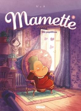 Couverture du livre : Mamette, Tome 6 : Les Papillons