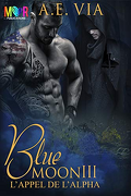 Blue Moon tome 3: Calll of the Alpha