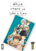 March comes in like a lion, Tome 13