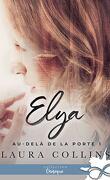 Au-delà de la porte, Tome 1 : Elya